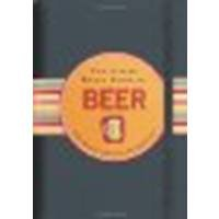 The Little Black Book Of Beer: The Essential Guide to the Beloved Brewski by Ruth Cullen [Peter Pauper Press, 2005] (Hardcover) [Hardcover] PDF