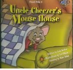 Uncle Cheezer's Mouse House (Puppet Buddy Books) (0781435447) by Keffer, Lois