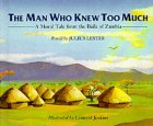 MAN WHO KNEW TOO MUCH CL (0395605210) by Lester, Julius