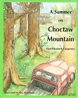 A Summer on Choctaw Mountain