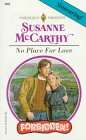No Place For Love (Forbidden!) (Harlequin Presents) (0373118856) by Mccarthy