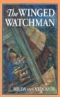 The Winged Watchman (Living History Library) (1883937078) by Hilda Van Stockum