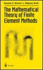 img - for The Mathematical Theory of Finite Element Methods (Texts in Applied Mathematics, Vol 15) book / textbook / text book