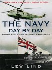 img - for Navy Day by Day: Historic Naval Events in Australia and Abroad book / textbook / text book