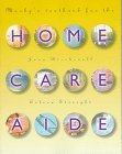 img - for Mosby's Textbook for the Home Care Aide, 1e book / textbook / text book