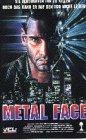 Metal Face - Der mit der Stahlmaske [VHS]