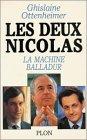 Les deux Nicolas : La machine Balladur