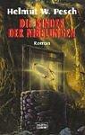 img - for Die Kinder der Nibelungen. book / textbook / text book