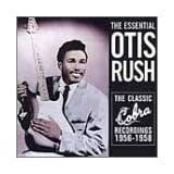 Essential Collection: Classic Cobra Recordingspar Otis Rush