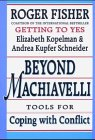 Beyond Machiavelli: Tools for Coping with Conflict (Harvard-Yenching Institute Monograph Series, Asia Center)