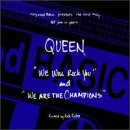 We Will Rock You / We Are the Champions