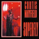 Superfly Curtis Mayfield