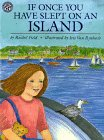 If Once You Have Slept on an Island (0688132073) by Field, Rachel