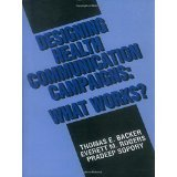 img - for Designing Health Communication Campaigns: What Works? [PAPERBACK] [1992] [By Thomas E. Backer] book / textbook / text book