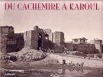 Du Cachemire � Kaboul, Les photograph...