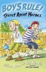 Secret Agent Heroes (Boy's Rule!) Felice Arena