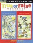 True or False Workbook Leader's Guide (Beyond Belief Campaign) (0842380140) by McDowell, Josh D.