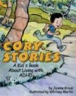 Cory Stories: A Kids Book About Living With Adhd