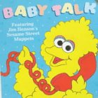 Baby Talk (Sesame Street Books) (0679854576) by Nicklaus, Carol
