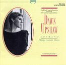 Dawn Upshaw Sings Wolf, Strauss, Rachmaninoff, Ives and Weill