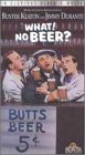 What! No Beer? [VHS]