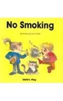 No Smoking (Life Skills & Responsibility)