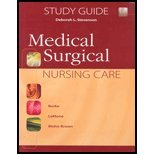 Study Guide to Accompany Medical-Surgical Nursing Care (0130488240) by Burke, Karen M.