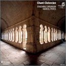 Cistercian Chants - Monodies of the 1...