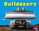 Bulldozers (Pebble Plus: Mighty Machines) (0736825932) by Williams, Linda