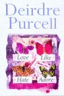Love Like Hate Adore (0330354566) by Purcell, Deirdre