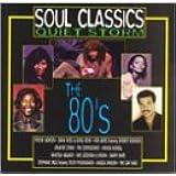 Soul Classics: Quiet Storm - The 80's