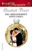 The Millionaire's Love-Child (Harlequin Presents)