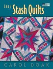 Easy Stash Quilts (1564772640) by Doak, Carol
