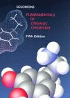 Fundamentals of Organic Chemistry (0471146498) by T. W. Graham Solomons