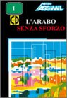 echange, troc Assimil - Collection Sans Peine - L'Arabo senza sforzo (1 livre + coffret de 4 CD) (en italien)