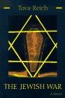 The Jewish War: A Novel (Library of Modern Jewish...