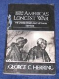 America's Longest War (2nd Edition) The United Staes and Vietnam 1950-1975, GEORGE Y HERRING
