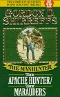 img - for The Manhunter: The Apache Hunter/the Marauders book / textbook / text book