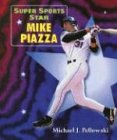 Super Sports Star Mike Piazza (0766021599) by Pellowski, Michael J.