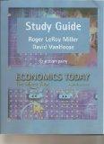 Study Guide to accompany Economics Today: The Micro View