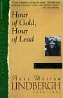 Hour Of Gold, Hour Of Lead: Diaries And Letters Of Anne Morrow Lindbergh, 1929-1932 (0156421836) by Lindbergh, Anne Morrow