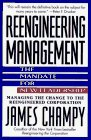 Reengineering Management: The Mandate for New Leadership, Champy, James