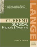 Gerard M. Doherty CURRENT Surgical Diagnosis & Treatment (Lange Current Series)