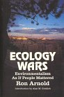 img - for Ecology Wars: Enviromentalism as if People Matter book / textbook / text book