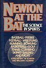 Newton at the Bat: The Science in Sports