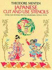 Japanese Cut & Use Stencils (Dover Stencils) (0486239969) by Menten, Theodore