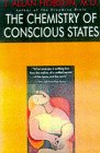 The Chemistry of Conscious States: Toward a Unified Model of the Brain and the Mind (0316367621) by J. Allan Hobson