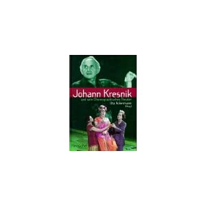 Johann Kresnik und sein Choreographisches Theater
