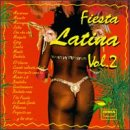 Various Artists - Fiesta Latina, Vol. 2 - Zortam Music