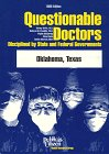 img - for Questionable Doctors Disciplined by State and Federal Governments: Oklahoma, Texas book / textbook / text book
